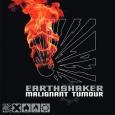 MALIGNANT TUMOUR - Earthshaker LP