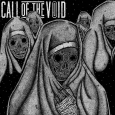 CALL OF THE VOID - Dragged Down a Dead End Path CD (digipak)