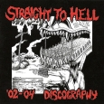 STRAIGHT TO HELL - Discography '02-'04 CD