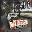 GUTTER SLUT - Just Murdered CD