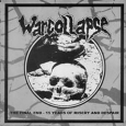 WARCOLLAPSE - The Final End - 15 Years Of Misery And Despair CD