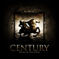 CENTURY - Black Ocean CD