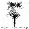 THRONE - The Full Moon Sessions CD
