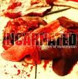 INCARNATED - Pleasure Of Consumption CD