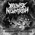 KRONISK MISANTROPI - First Seven Inch & Demo-lition Collection CD