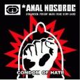 ANAL NOSOROG - Condom Of Hate CD