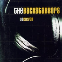 THE BACKSTABBERS - To Eleven CD