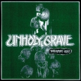 UNHOLY GRAVE - Terroraging Crisis CD