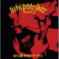 WHIPSTRIKER - Crude Rock 'n' Roll CD