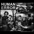 HUMAN ERROR - Bloody History Bloody Today CD (digipak)