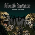 BLOOD DUSTER - Fisting the Dead CD