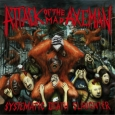 ATTACK OF THE MAD AXEMAN - Systematic Death Slaughter CD