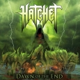 HATCHET - Dawn Of The End CD