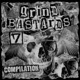GRIND BASTARDS - Compilation #7 CD