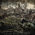 MUMAKIL - Flies Will Starve CD