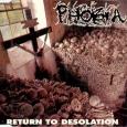 PHOBIA - Return To Desolation CD