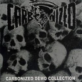CARBONIZED - Demo Collection CD