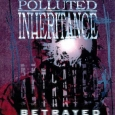 POLLUTED INHERITANCE - Betrayed CD