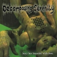 DECOMPOSING SERENITY / CREMATORY DIGESTOR - Split CD
