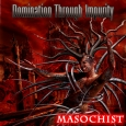 DOMINATION THROUGH IMPURITY - Masochist CD