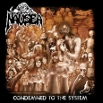 NAUSEA (TERRORIZER) - Condemned To The System CD