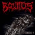 BRUTUS - Slatchbeest CD