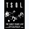 TSOL - Early Years Live DVD