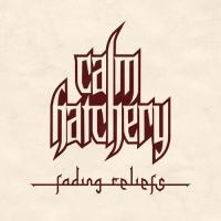 CALM HATCHERY - Fading Reliefs DELUXE CD [PRE-ORDER]