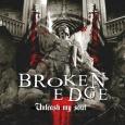 BROKEN EDGE - Unleash My Soul CD