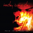 TODAY IS THE DAY - Pain Is A Warning CD