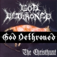 GOD DETHRONED - The Christhunt CD