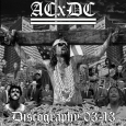ACXDC (ANTICHRIST DEMONCORE) - Collection 2003-2013 CD
