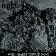 MGŁA - With Hearts Toward None CD