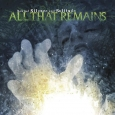 ALL THAT REMAINS - Behind Silence And Solitude CD