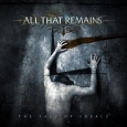ALL THAT REMAINS - The Fall of Ideals CD