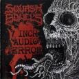 SQUASH BOWELS - 7 Inch Audio Terror CD