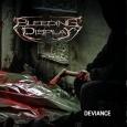 BLEEDING DISPLAY - Deviance CD